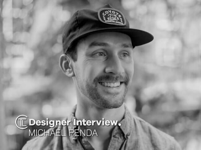 Michael Penda Designer Interview