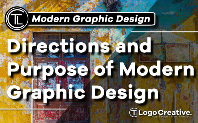 Modern Graphic Design - Directions and Purpose