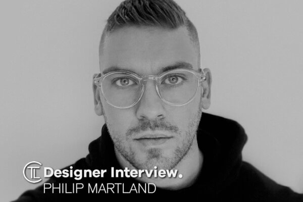 Designer Interview With Philip Martland