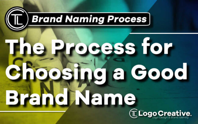 Process for Choosing a Good Brand Name