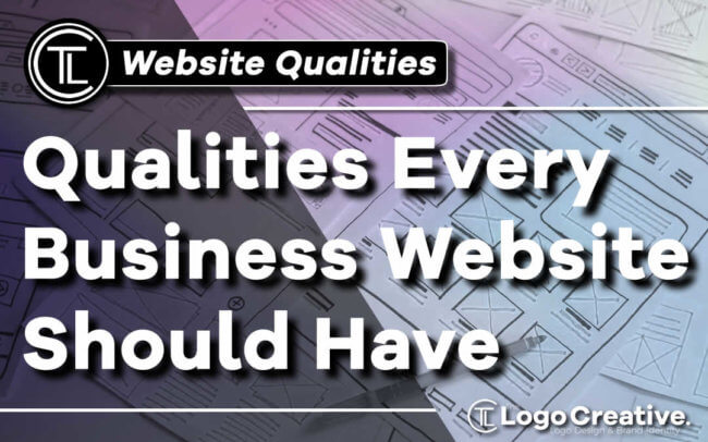 Qualities Every Business Website Should Have