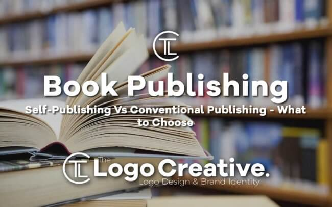 Self-Publishing Vs Conventional Publishing - What to Choose