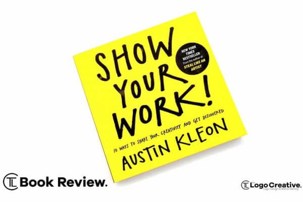 Show Your Work by Austin Kleon - Book Review