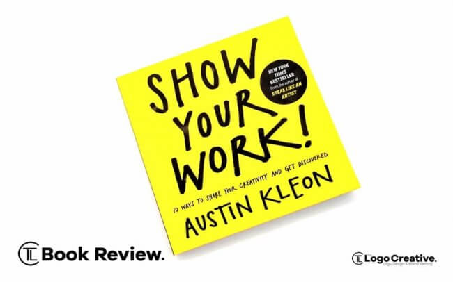 Show Your Workt by Austin Kleon - Book Review_