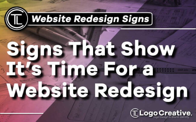Signs That Show It's Time For a Website Redesign