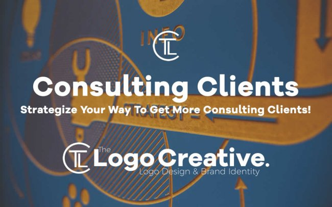 Strategize Your Way To Get More Consulting Clients!