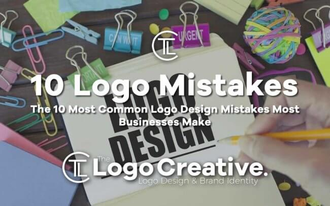 The 10 Most Common Logo Design Mistakes Most Businesses Make