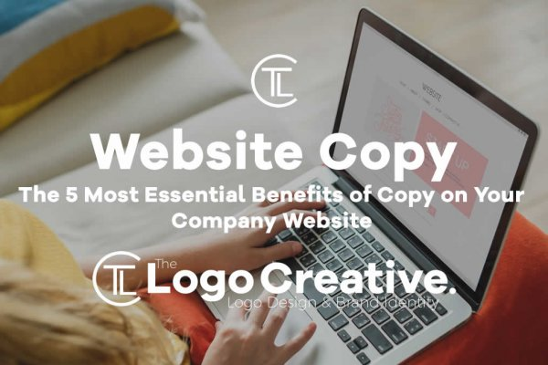 The 5 Most Essential Benefits of Copy on Your Company Website