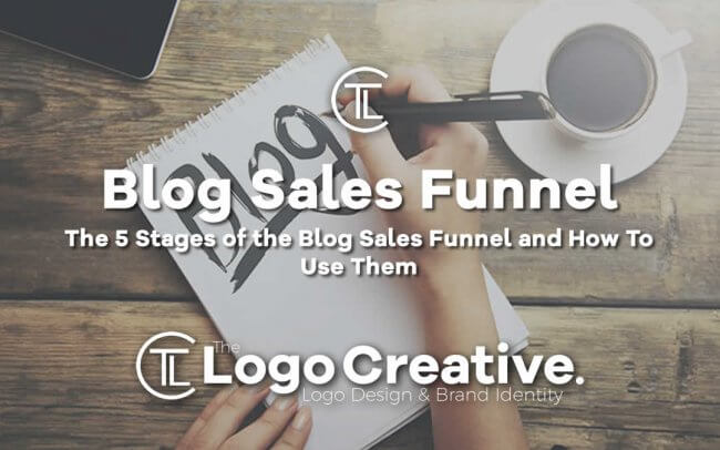 The 5 Stages of the Blog Sales Funnel and How To Use Them