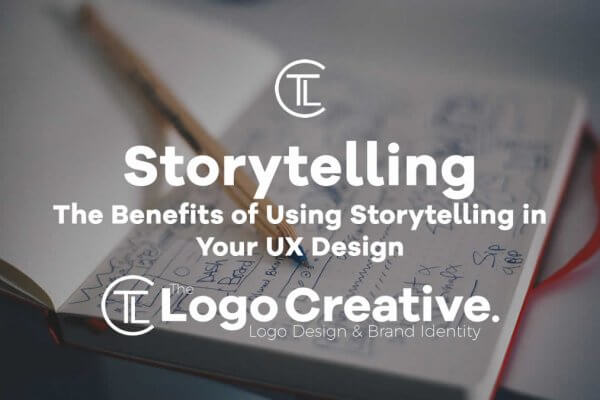 The Benefits of Using Storytelling in Your UX Design