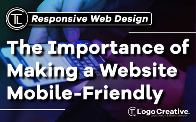 The Importance of Making a Website Mobile-Friendly