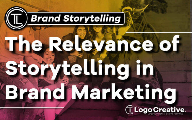The Relevance of Storytelling in Brand Marketing