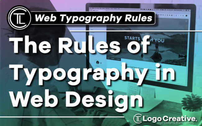 The Rules of Typography in Web Design