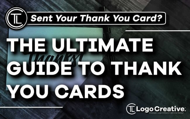 The Ultimate Guide To Thank You Cards