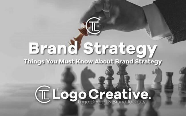 Things You Must Know About Brand Strategy