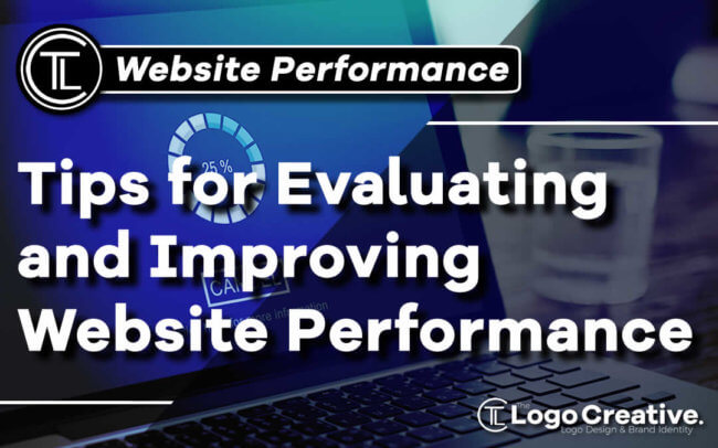 Tips for Evaluating and Improving Your Website's Performance