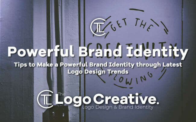 Tips to Make a Powerful Brand Identity through Latest Logo Design Trends