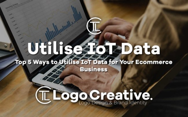 Top 5 Ways to Utilise IoT Data for Your Ecommerce Business