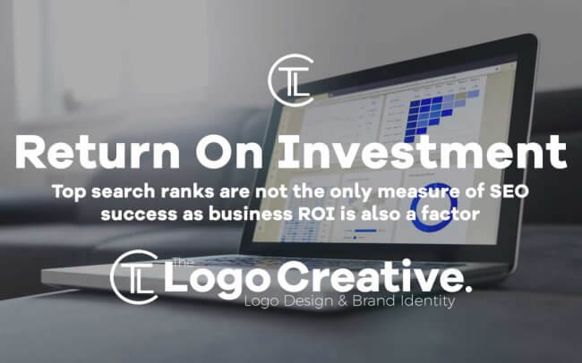 Top Search Ranks are Not The Only Measure of SEO Success as Business ROI is Also a Factor