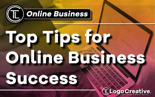 Top Tips for Online Business Success
