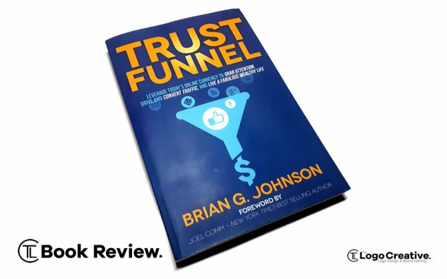 Trust Funnel by Brian G. Johnson