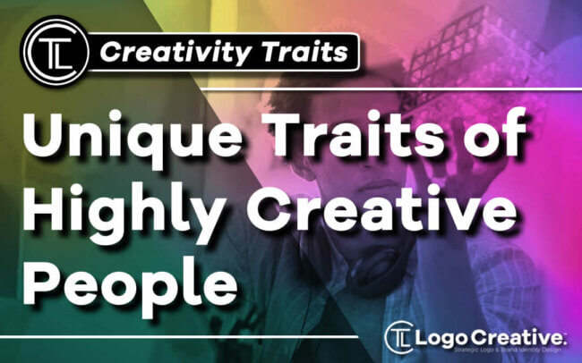 Unique Traits of Highly Creative People