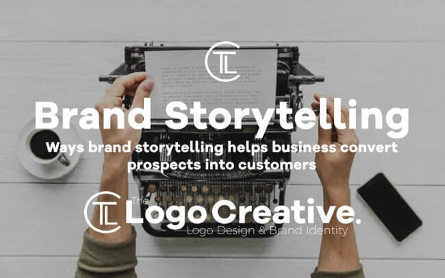 Ways brand storytelling helps business convert prospects into customers
