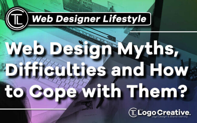 Web Design Myths, Difficulties and How to Cope with Them