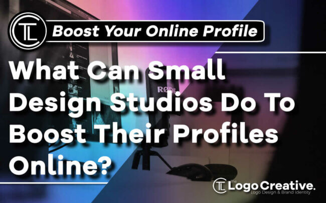 What Can Small Design Studios Do To Boost Their Profiles Online