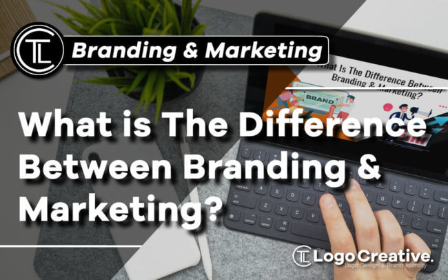 What Is The Difference Between Branding & Marketing
