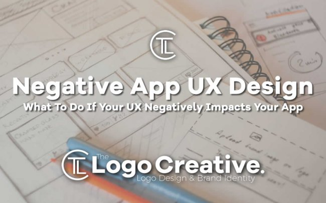 What To Do If Your UX Negatively Impacts Your App