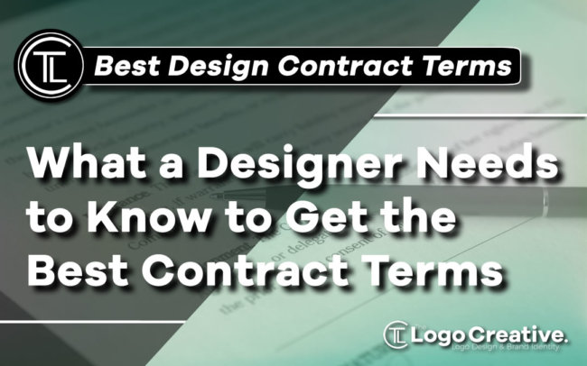 What a Designer Needs to Know to Get the Best Contract Terms