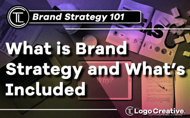 What is Brand Strategy and What's Included