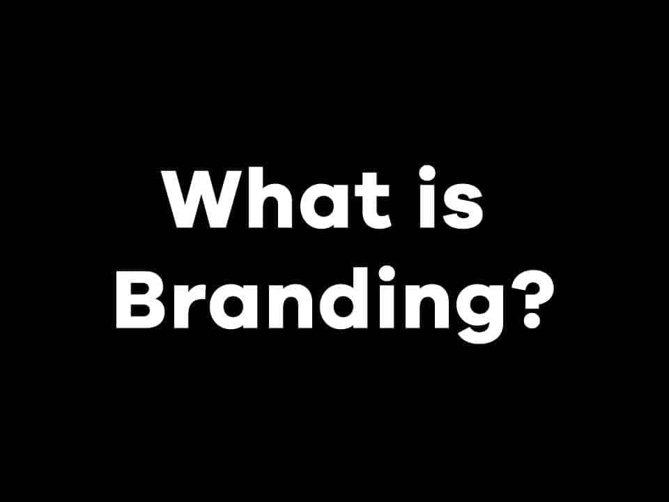 What is Branding - What Does It Mean