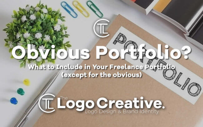What to Include in Your Freelance Portfolio (except for the obvious)