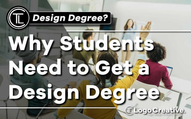 Why Students Need to Get a Design Degree