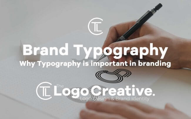 Why Typography is important in branding