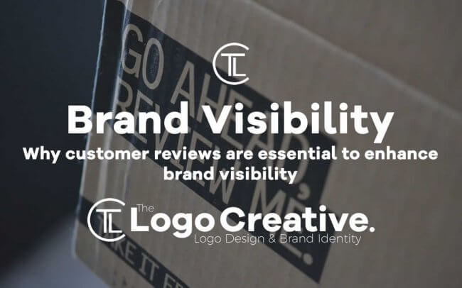 Why customer reviews are essential to enhance brand visibility