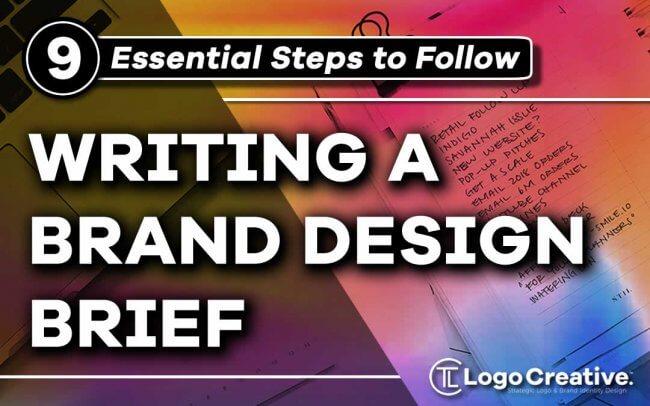 Writing a Brand Design Brief - 9 Essential Steps
