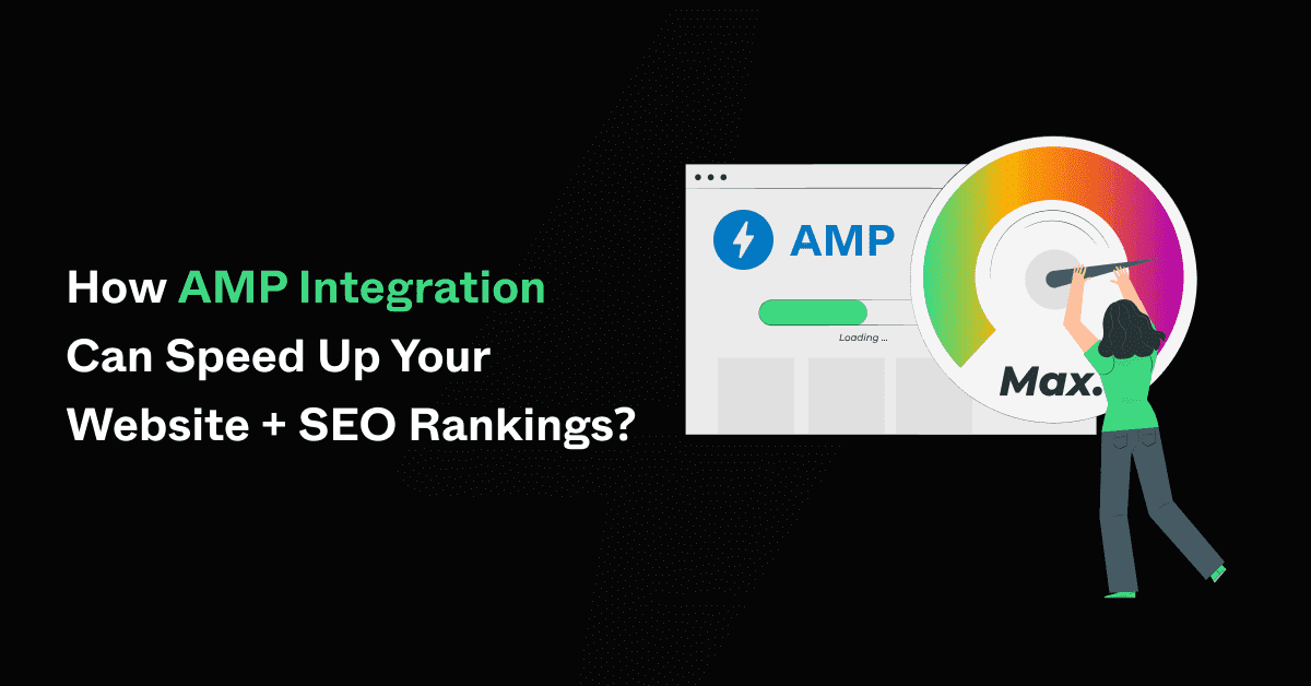 how-amp-integration-can-speed-up-your-website-+-seo-rankings